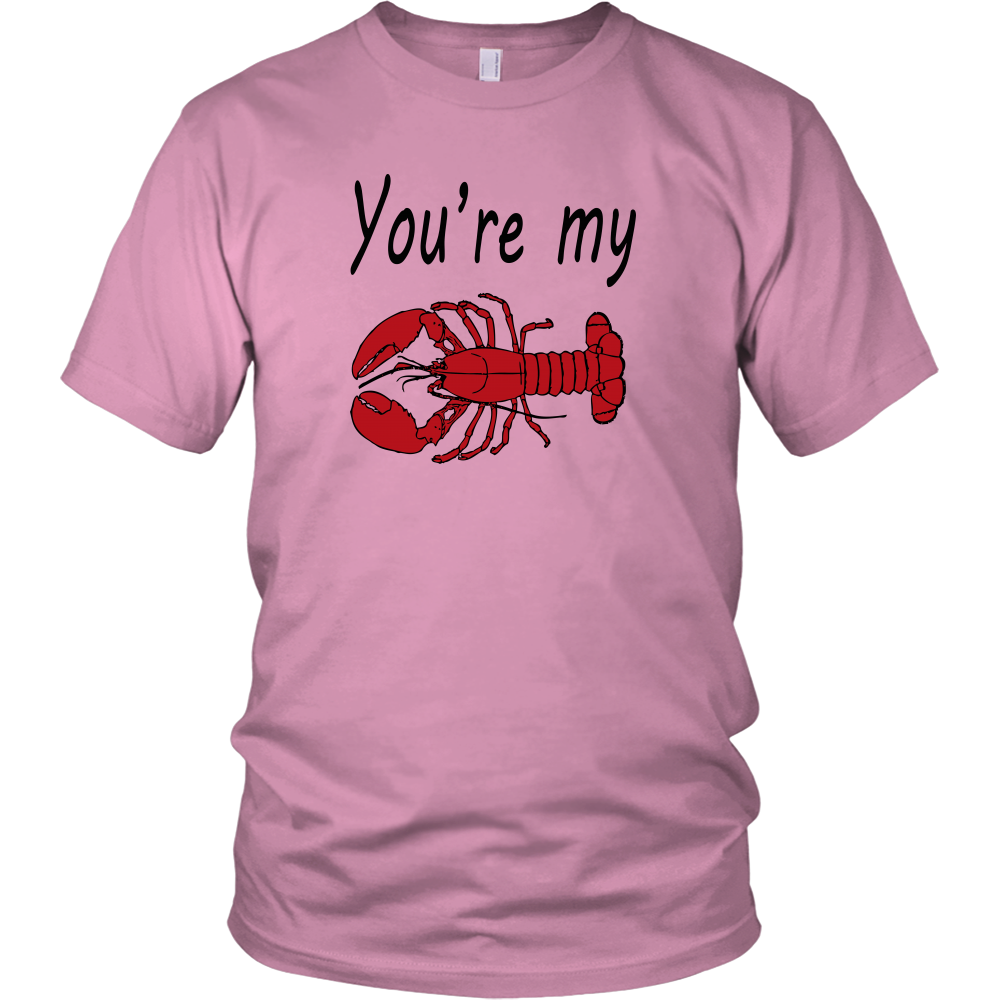 You're My Lobster Unisex T-Shirt - Friends Quote