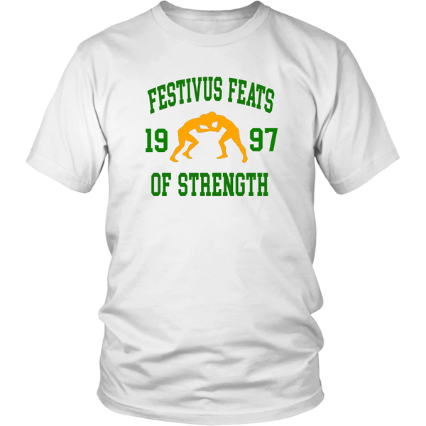 Festivus Feats Of Strength Unisex T-Shirt - Seinfeld