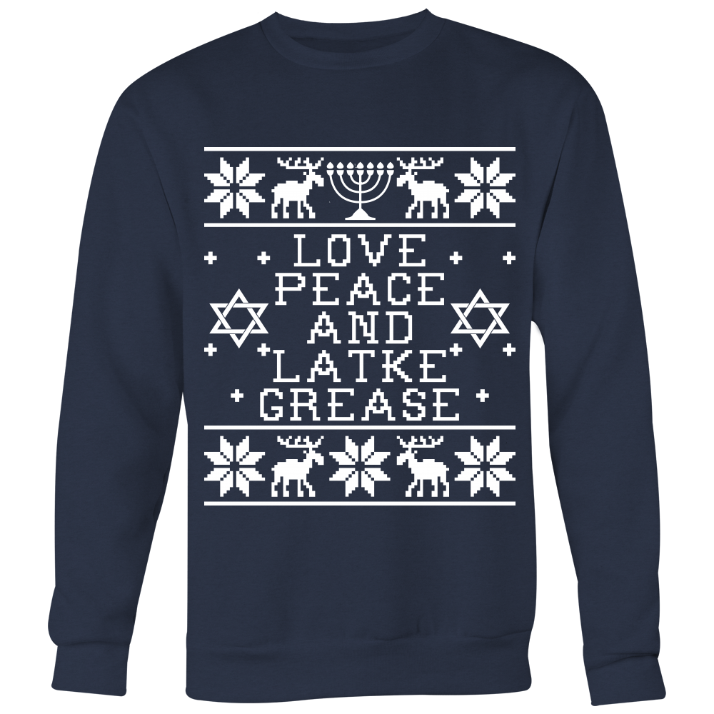 Love Peace And Latke Grease - Unisex Ugly Sweatshirt - Hanukkah