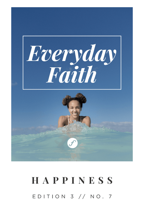 Everyday Faith Devotional HAPPINESS