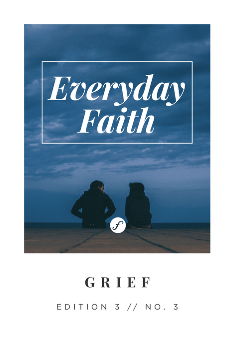 Everyday Faith Devotional GRIEF
