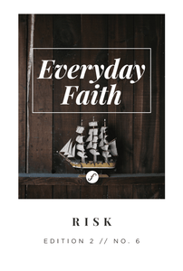 Everyday Faith Devotional RISK