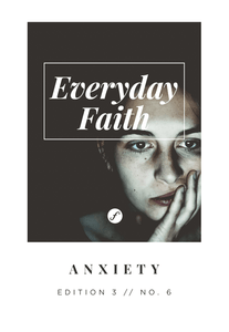 Everyday Faith Devotional ANXIETY