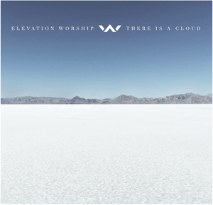 "Elevation Worship ""There is a Cloud"" CD"
