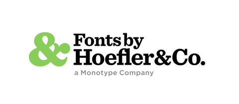 Fonts by Hoefler&Co. A Montotype Company