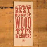 Best Ho-Made Wood Type