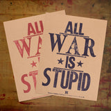 All War Is Stupid