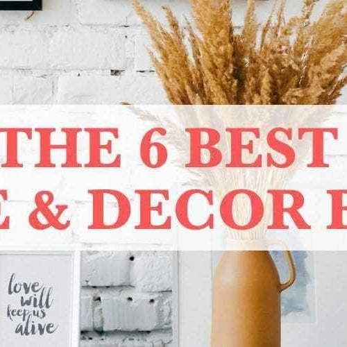 6 Best Home and Décor Blogs for Inspirational DIY Ideas