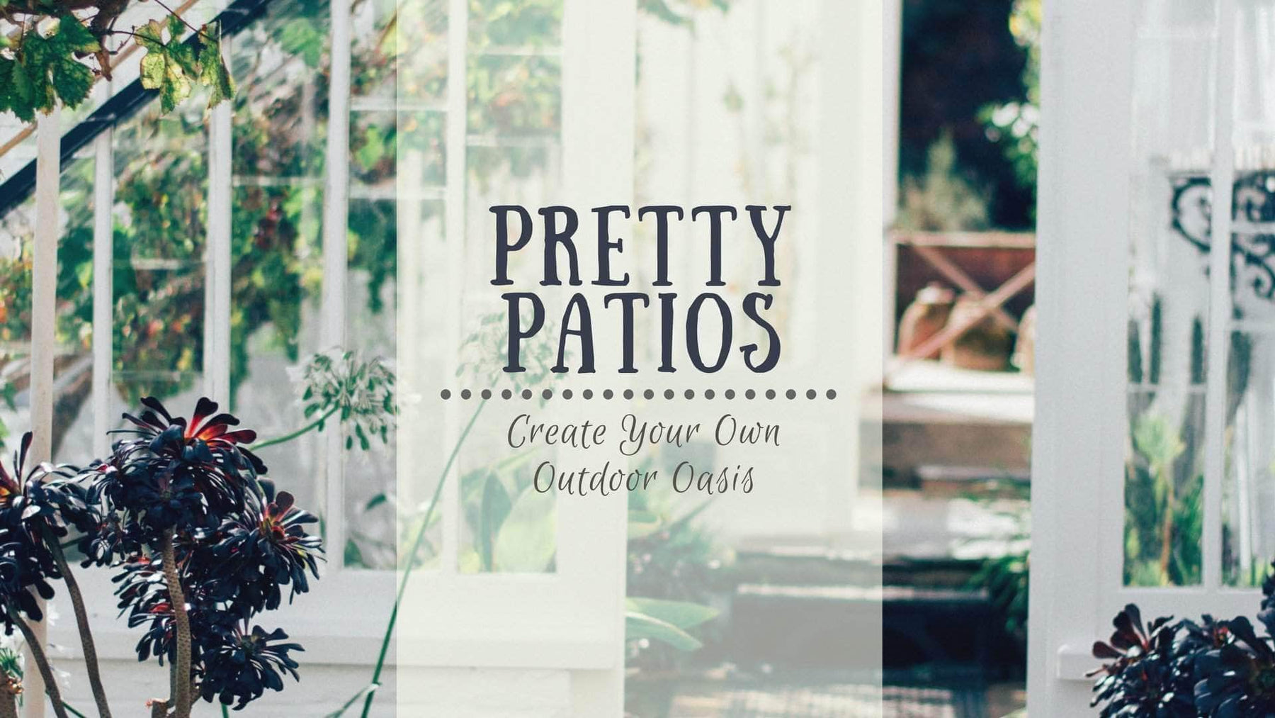 Pretty Up Your Patio