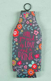 Love and a Drink Bottle Cozy