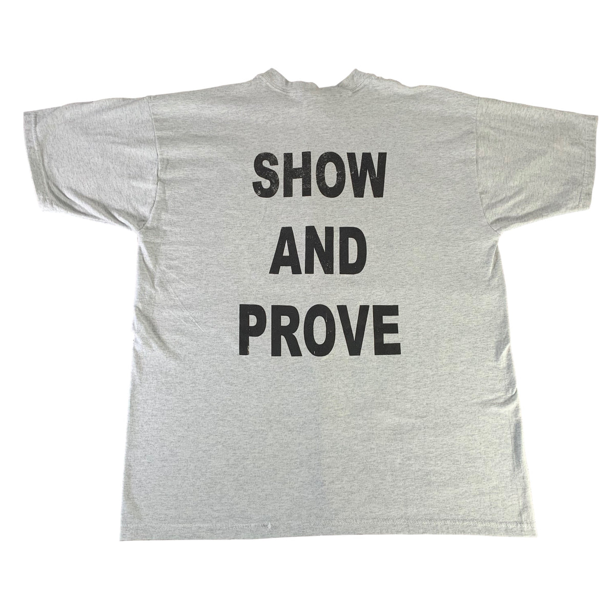 "Vintage Strength For A Reason ""Show And Prove"" T-Shirt"