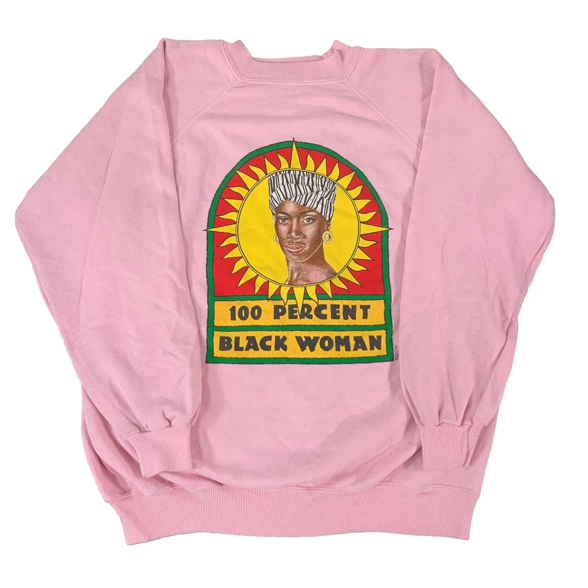 "Vintage 100 Percent ""Black Woman"" Sweatshirt"