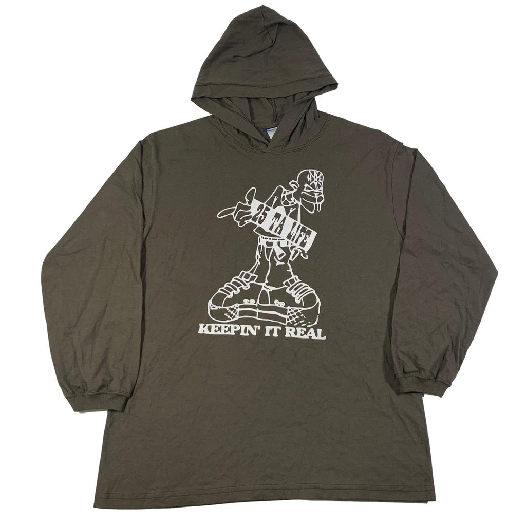 "Vintage 25 Ta Life ""Keepin' It Real"" Long Sleeve Hoodie"