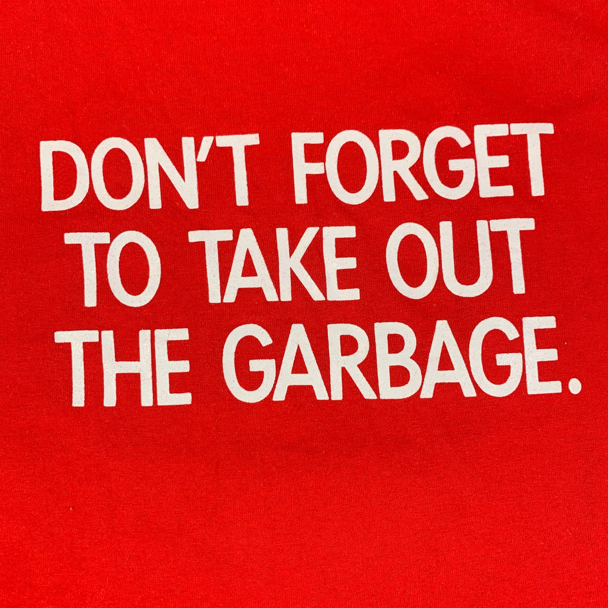 "Vintage Out For Justice ""Don't Forget To Take Out The Garbage"" T-Shirt"