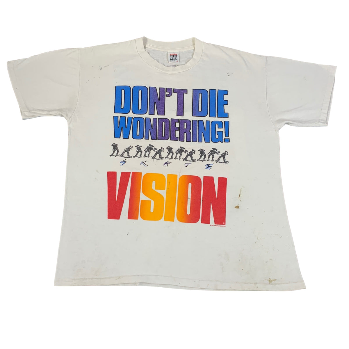 "Vintage Vision Street Wear ""Don't Die Wondering!"" T-Shirt"