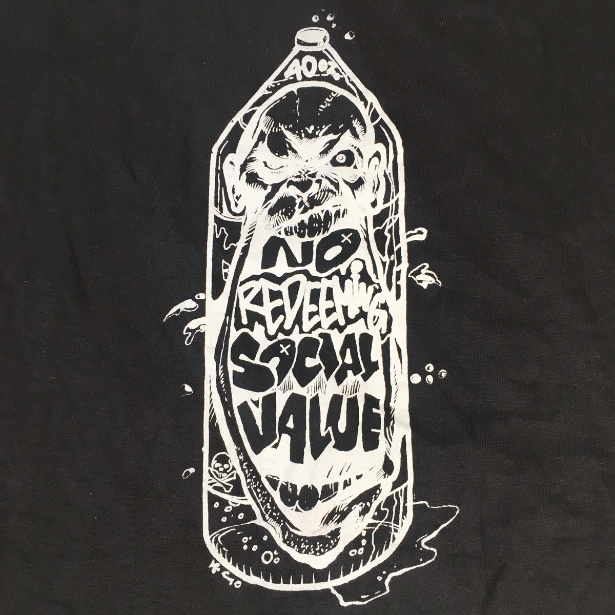 "Vintage No Redeeming Social Value ""40 Oz"" T-Shirt"
