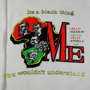 "Vintage MLK Malcolm X Marley Mandela Garvey ""It's A Black Thing"" Crewneck Sweatshirt"