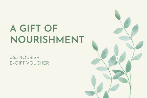*Gift Card - From $20.00 - 365 Nourish