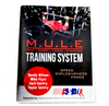 M.U.L.E Training Systems Manual