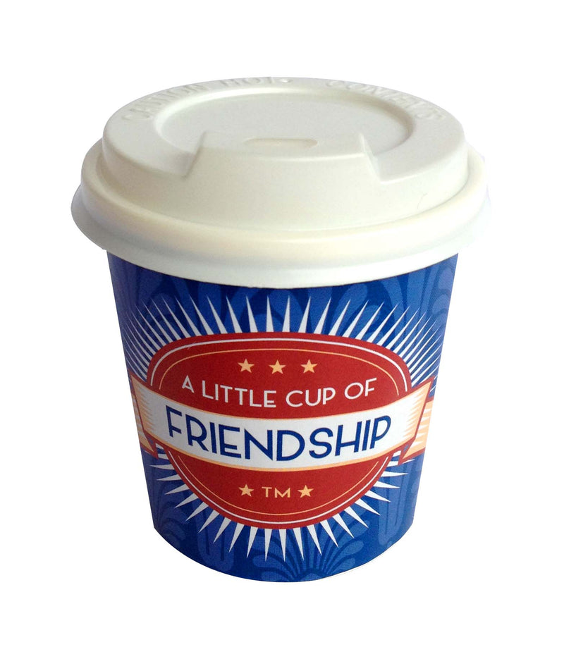 A little Cup of Friendship