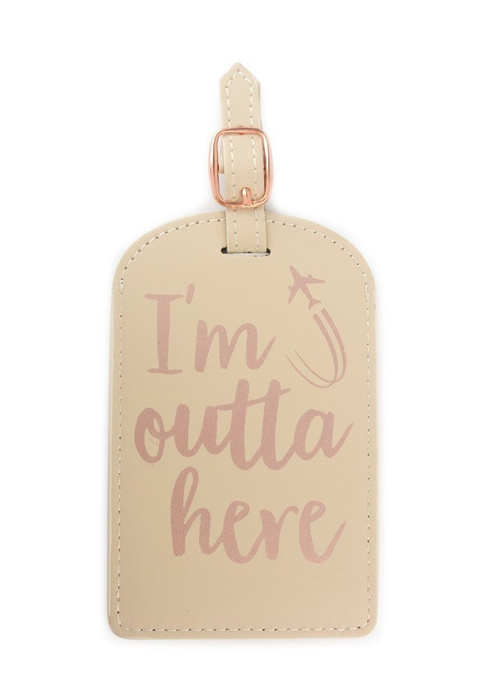 Luggage Tag I'm outta here