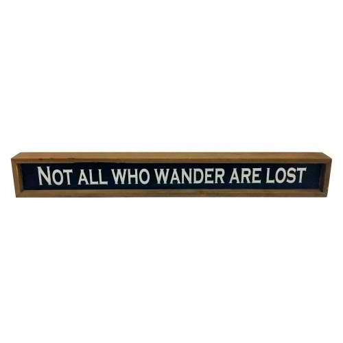 Not All Who Wander Sign