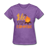 Life is Better Campfire - Women's - purple heather