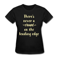 There's Never a Crowd - Women's2 - black