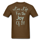 Live Life Joy - #2 - Unisex - brown