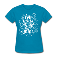 Let Your Light Shine - Women's - turquoise