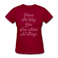 Choose the Way You Feel - Women's - dark red