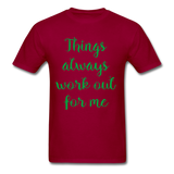 Things Always Work Out For Me - Men's Tee - dark red