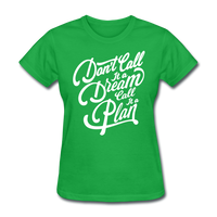 Don't Call It a Dream - Women's - bright green