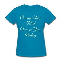 Change Your Belief - Women's - turquoise