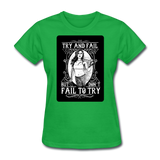 Try and Fail - Women's - bright green