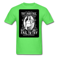 Try and Fail - Unisex - kiwi