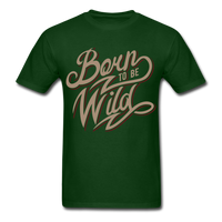 Born to Be Wild - Men's - forest green