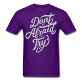 Don't Be Afraid to Try - Men's - purple