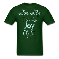 Live Life Joy - #2 - Unisex - forest green