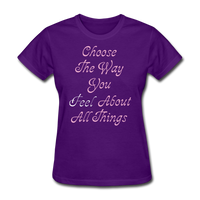 Choose the Way You Feel - Women's - purple