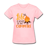 Life is Better Campfire - Women's - pink