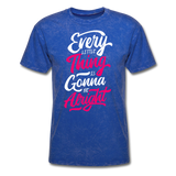 Every Little Thing is Gonna Be Alright - Men's - mineral royal
