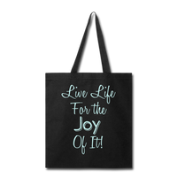 Life Life Joy - Tote - black