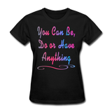 You Can Be - Women's - black