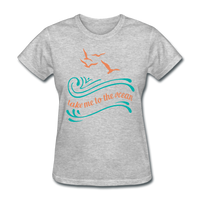 Take Me to the Ocean - 3 - Women's - heather gray