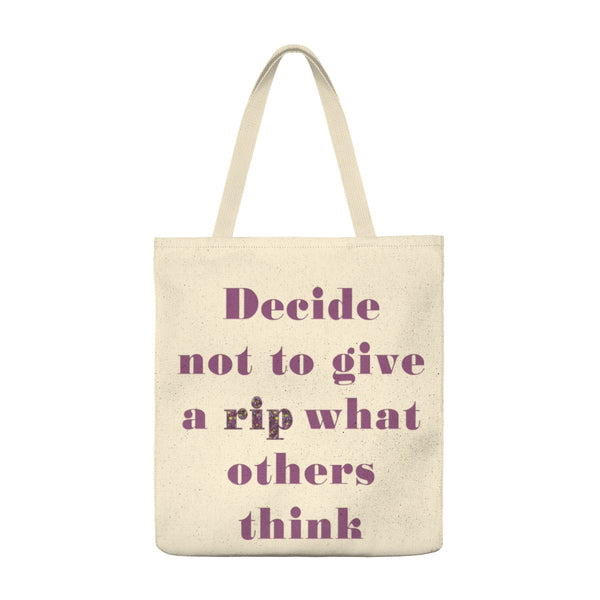 Decide Not to Give a Rip - Large Tote