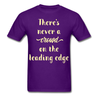 There's Never a Crowd - Unisex - purple
