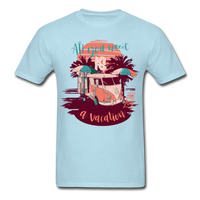All You Need Is a Vacation - men's - powder blue