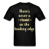 There's Never a Crowd - Unisex - black