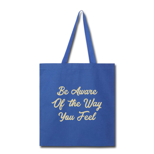 Be Aware - Tote - royal blue